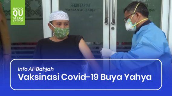 Vaksinasi Covid-19 Buya Yahya